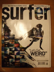 Check out the Naki photos on the cover of the new Surfer! See if you can spot the Aviso`s!